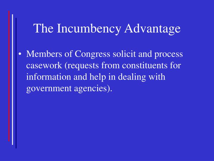 The Incumbency Advantage