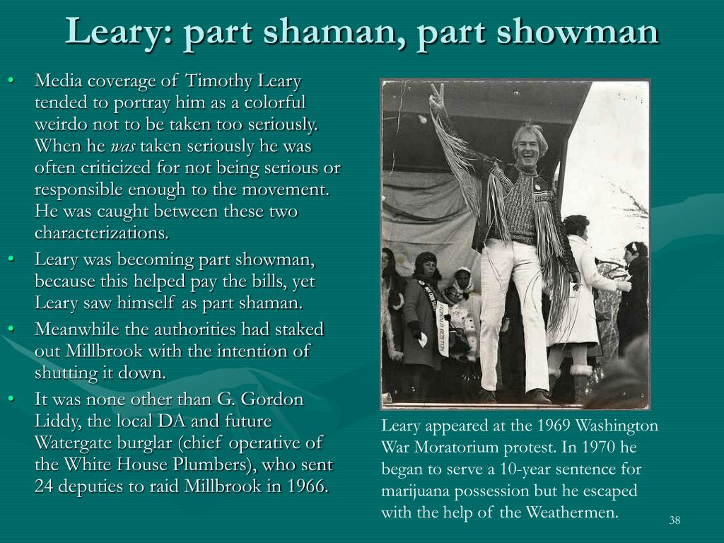 Leary: part shaman, part showman