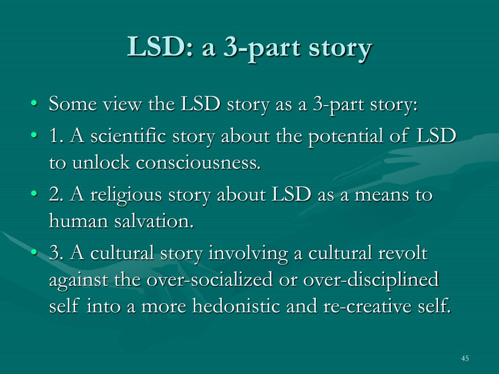 LSD: a 3-part story