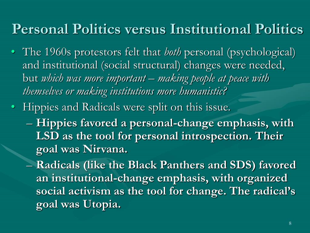 Personal Politics versus Institutional Politics