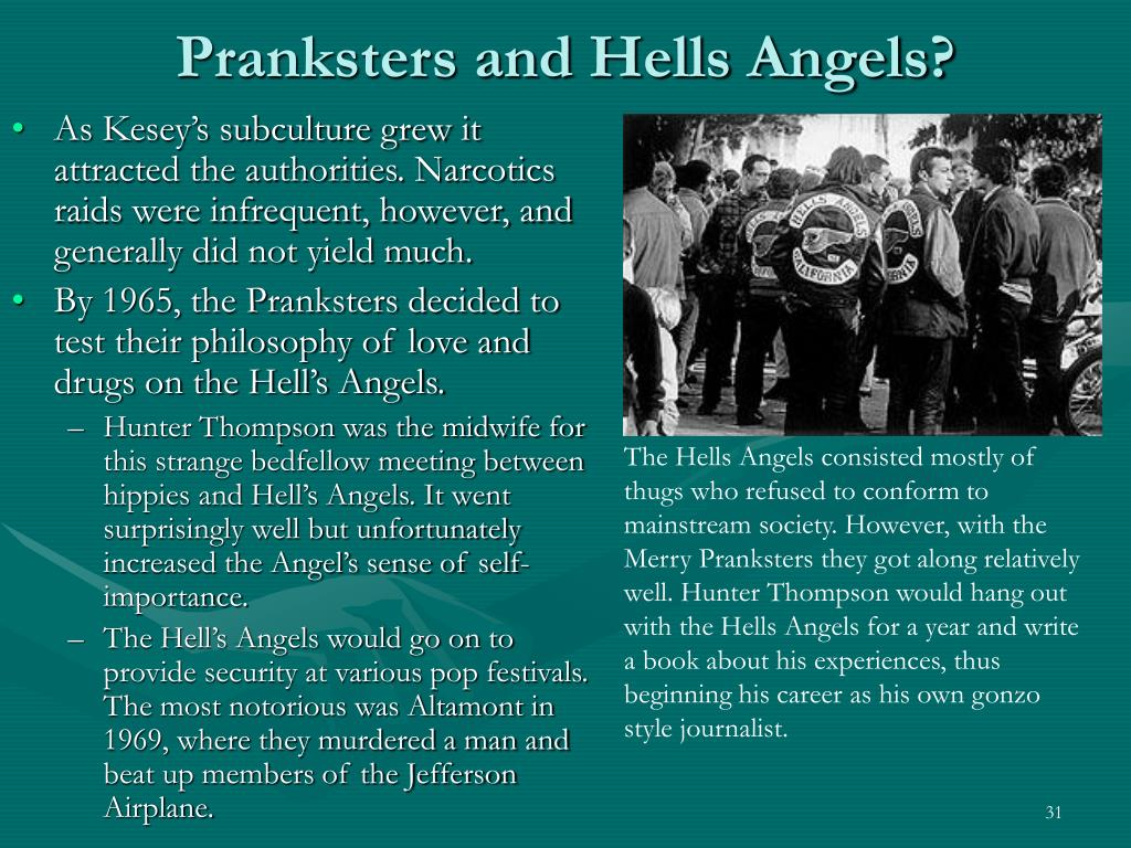 Pranksters and Hells Angels?