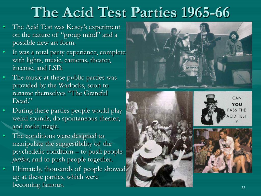 The Acid Test Parties 1965-66