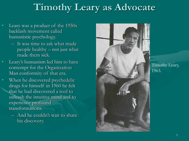 Timothy leary as advocate