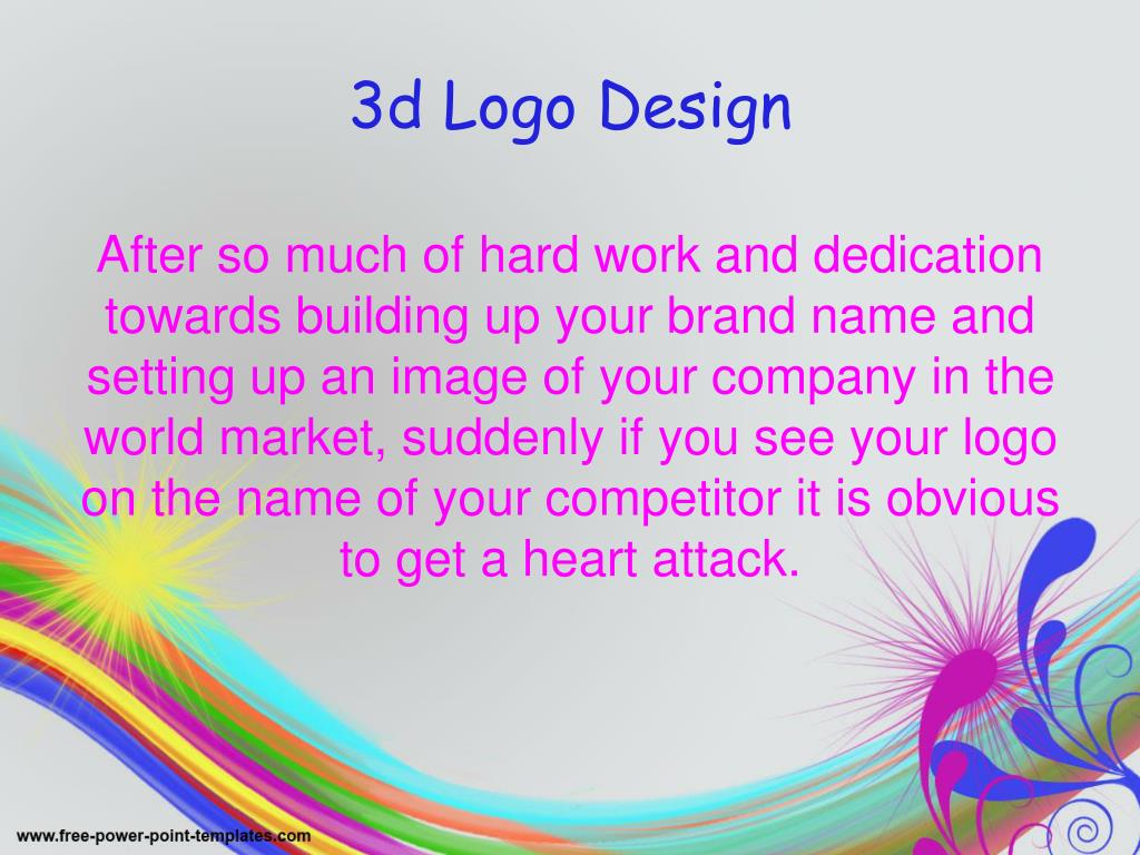 After so much of hard work and dedication towards building up your brand name and setting up an image of your company in the world market, suddenly if you see your logo on the name of your competitor it is obvious to get a heart attack.