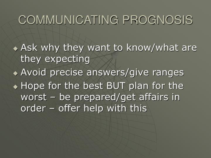 COMMUNICATING PROGNOSIS