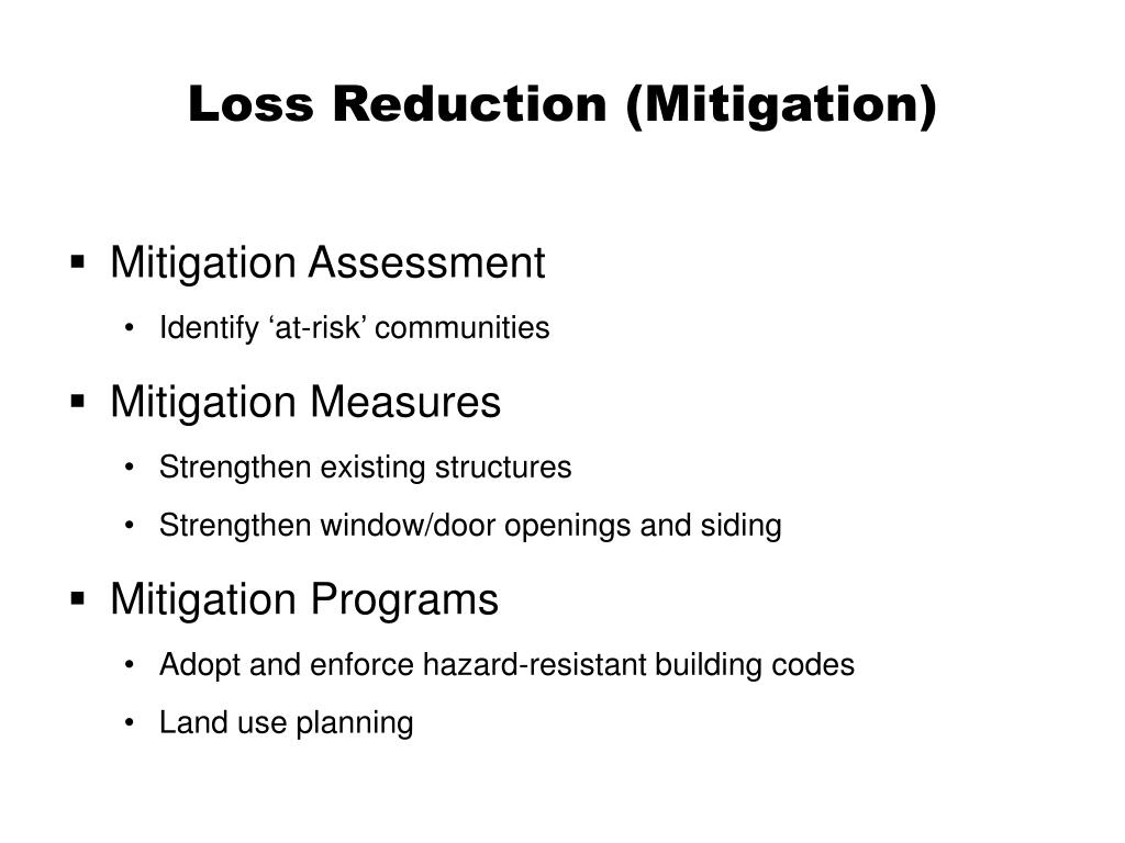 Loss Reduction (Mitigation)
