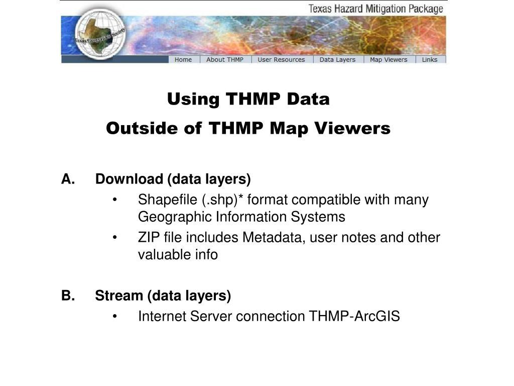 Using THMP Data