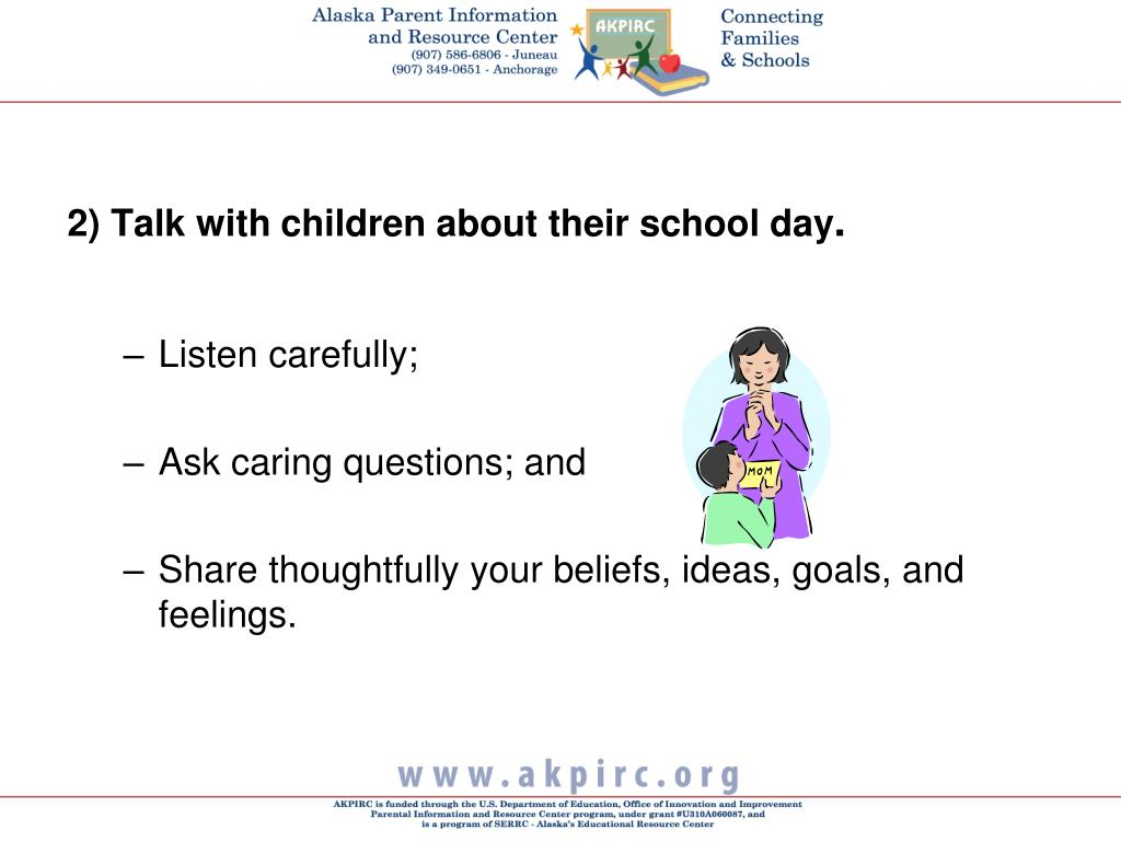 2) Talk with children about their school day