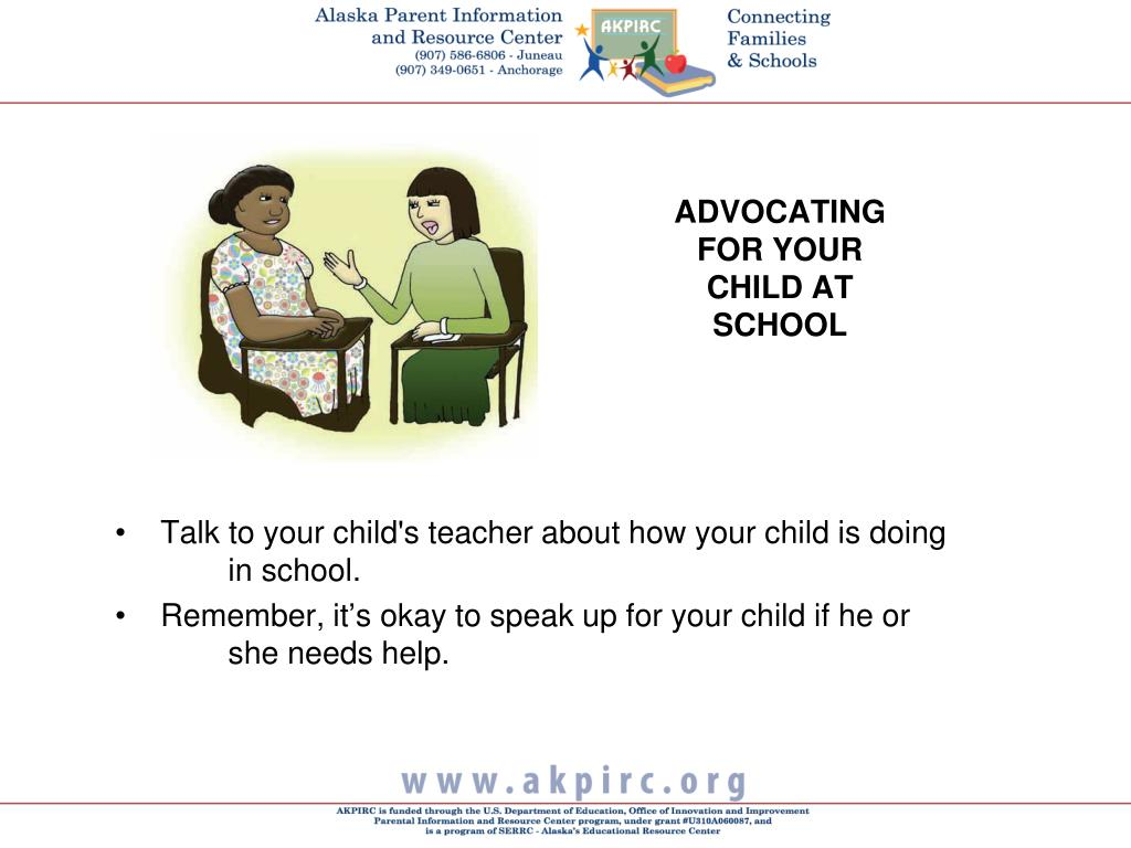 ADVOCATING FOR YOUR CHILD AT SCHOOL