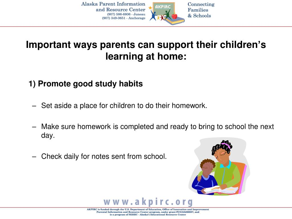 Important ways parents can support their children's learning at home:
