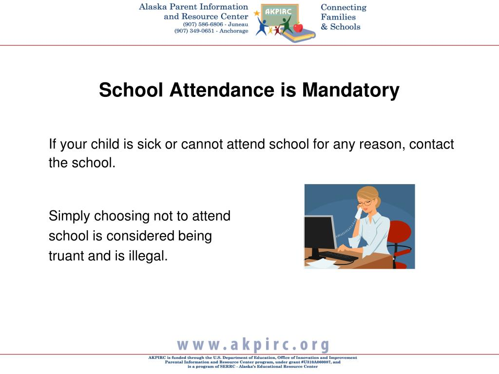 School Attendance is Mandatory