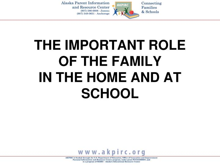 The important role of the family in the home and at school