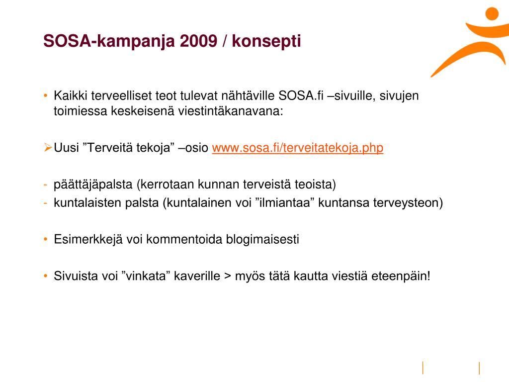 SOSA-kampanja 2009 / konsepti