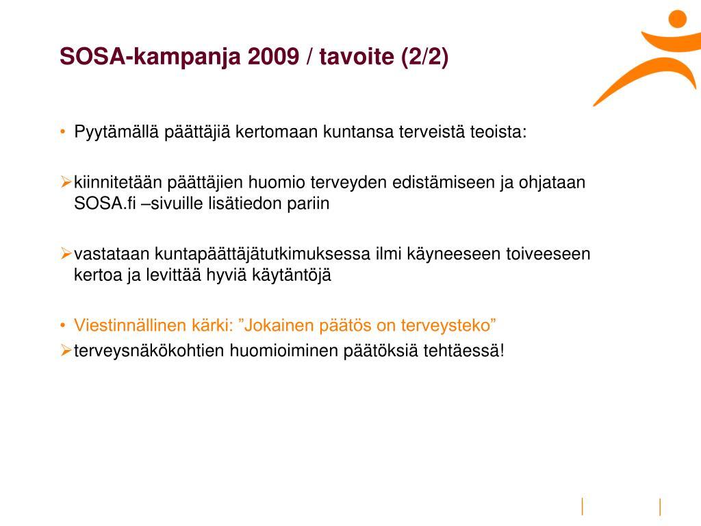 SOSA-kampanja 2009 / tavoite (2/2)