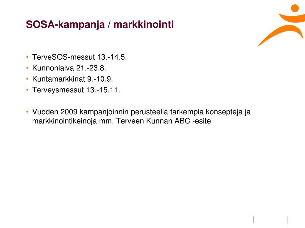 SOSA-kampanja / markkinointi