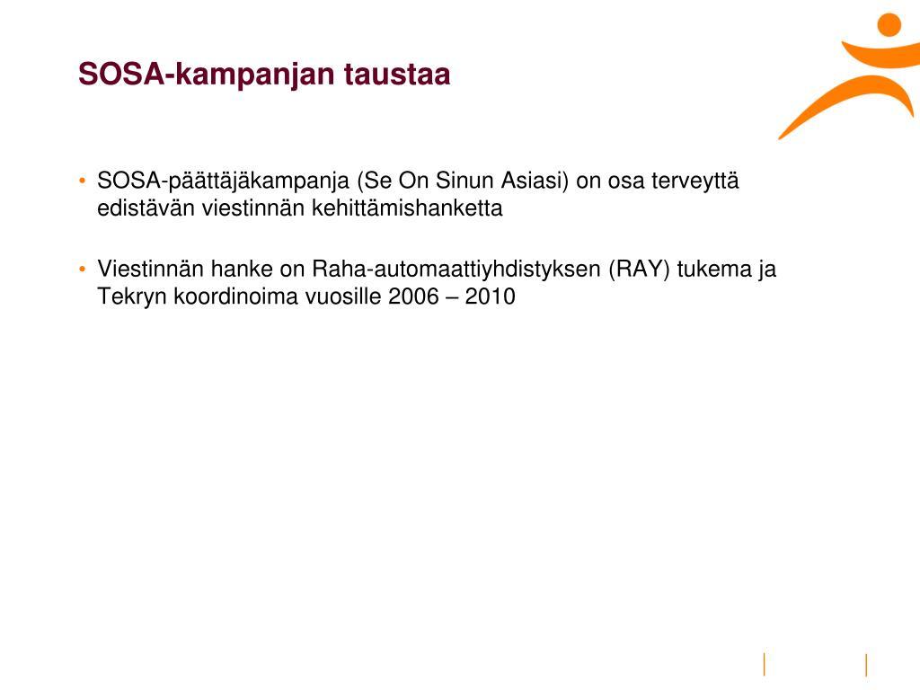 SOSA-kampanjan taustaa
