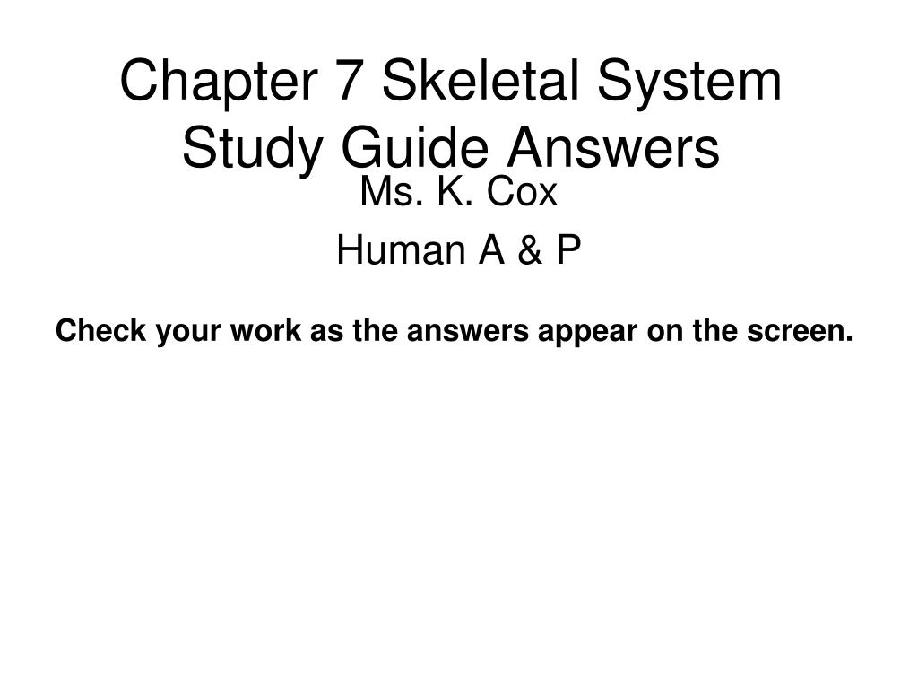 Chapter 7 Skeletal System Study Guide Answers