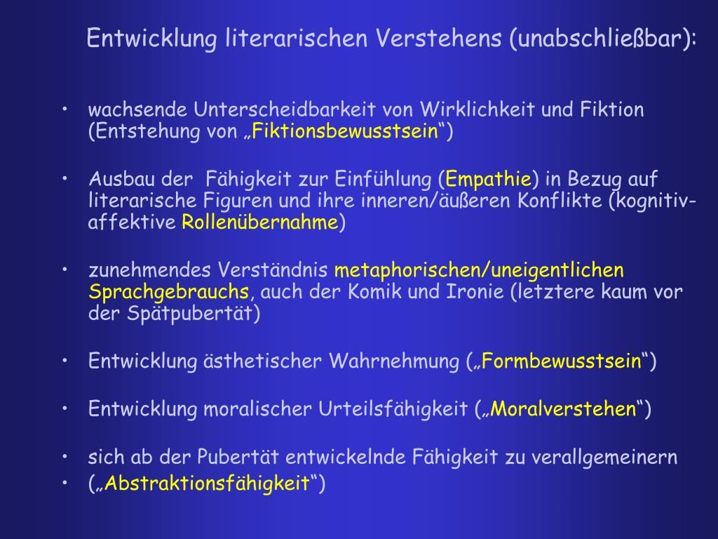 Entwicklung literarischen Verstehens (unabschließbar):