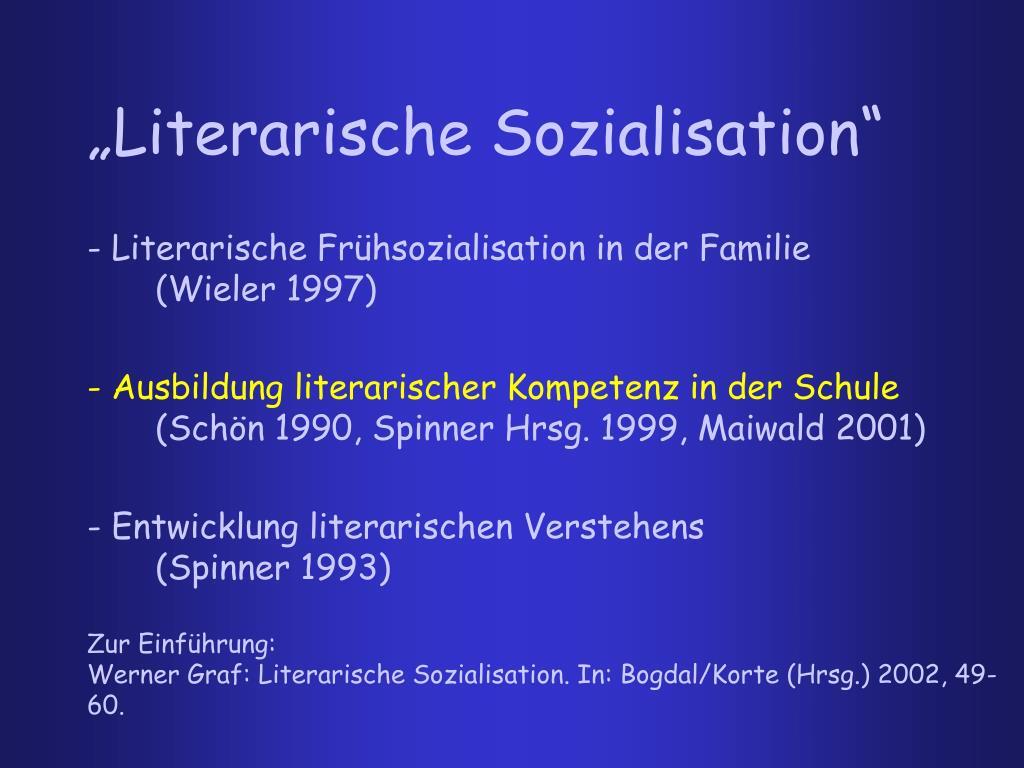 """""""Literarische Sozialisation"""""""