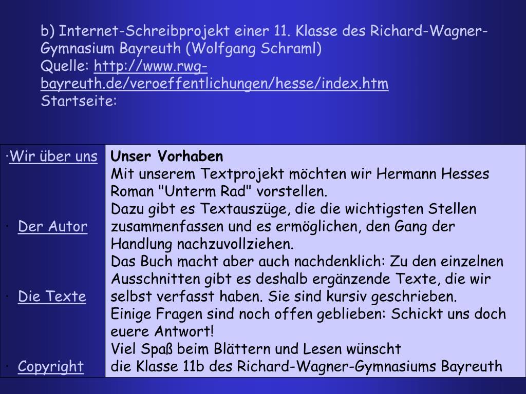 b) Internet-Schreibprojekt einer 11. Klasse des Richard-Wagner-Gymnasium Bayreuth (Wolfgang Schraml)
