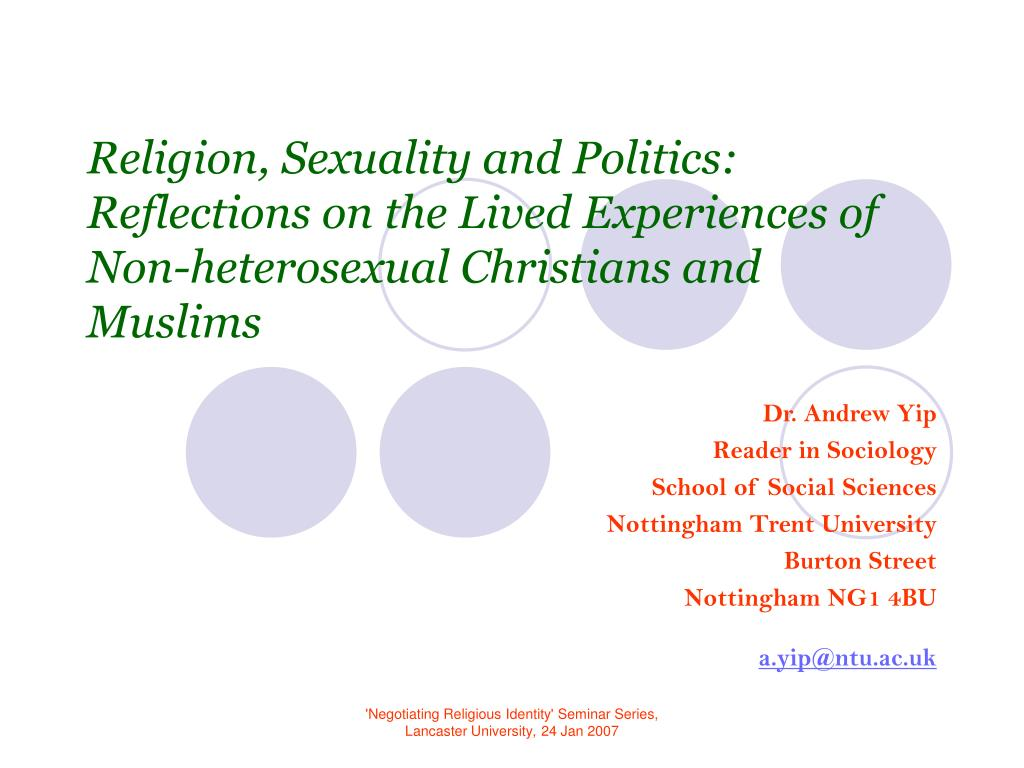 Religion, Sexuality and Politics: Reflections on the Lived Experiences of Non-heterosexual Christians and Muslims