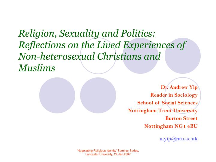 Religion, Sexuality and Politics: Reflections on the Lived Experiences of Non-heterosexual Christian...