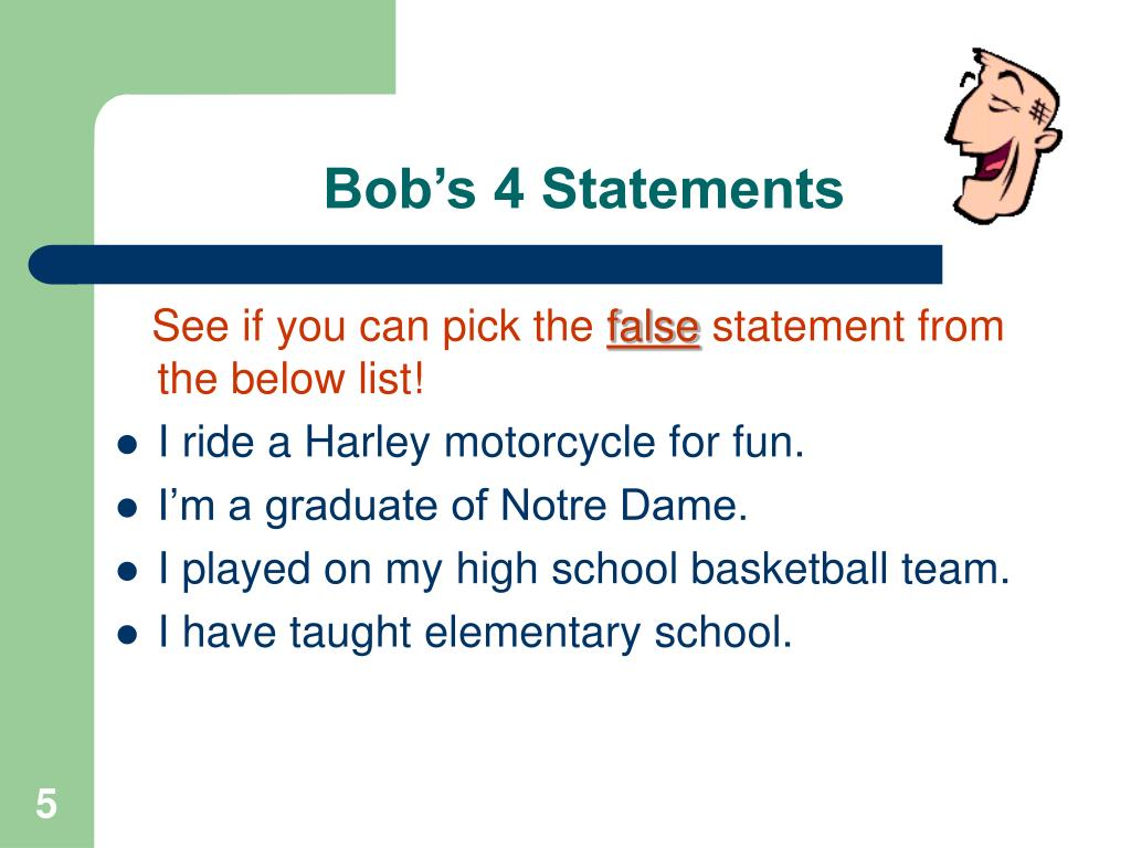 Bob's 4 Statements