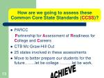 how are we going to assess these common core state standards ccss