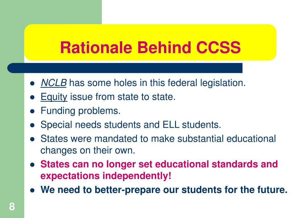 Rationale Behind CCSS