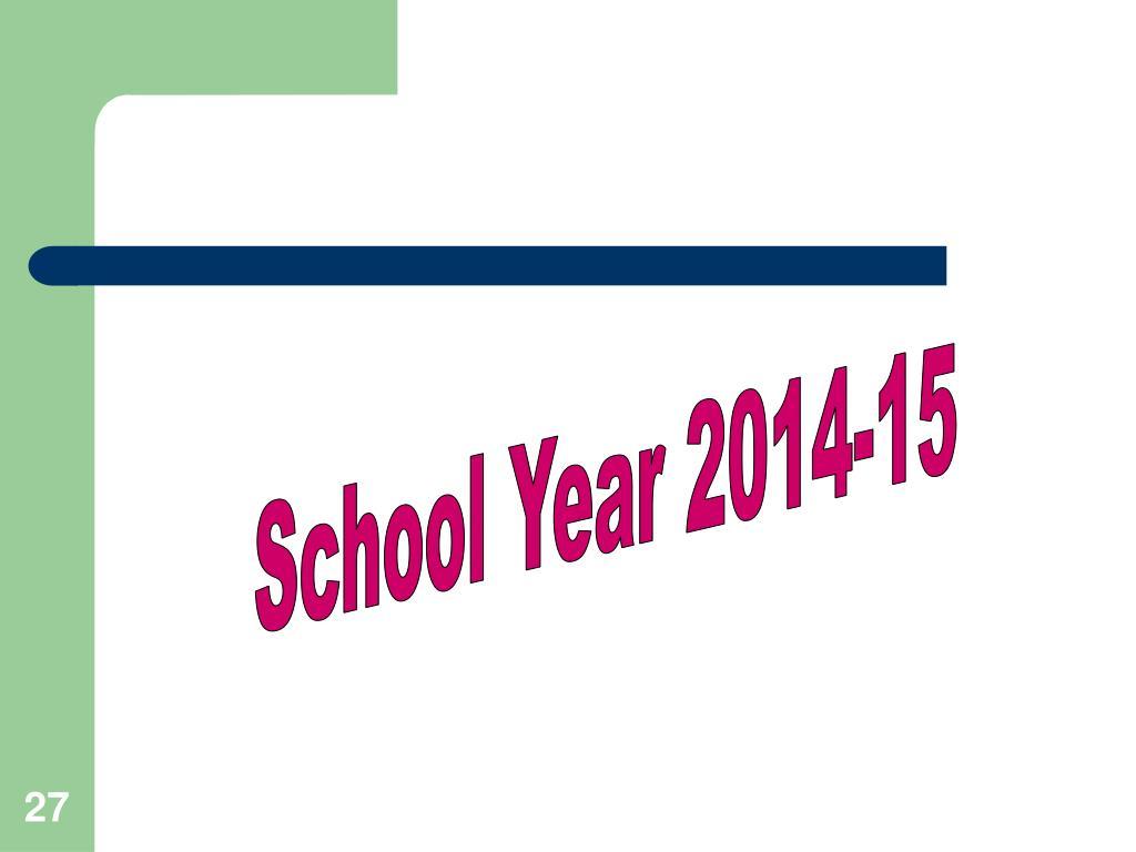 School Year 2014-15