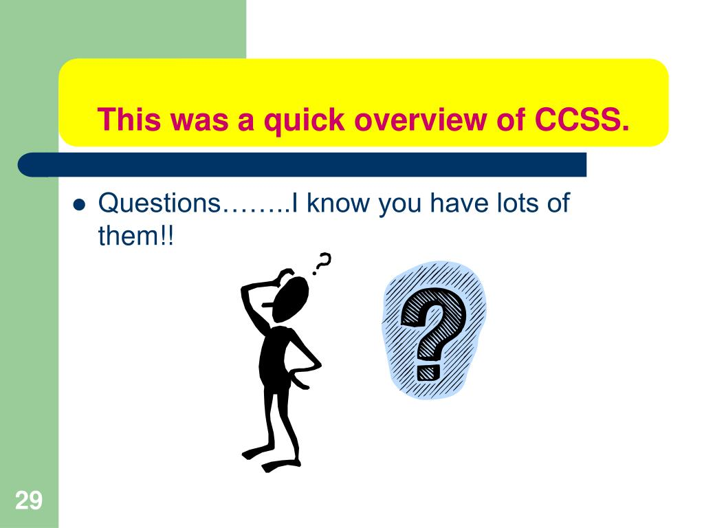 This was a quick overview of CCSS.