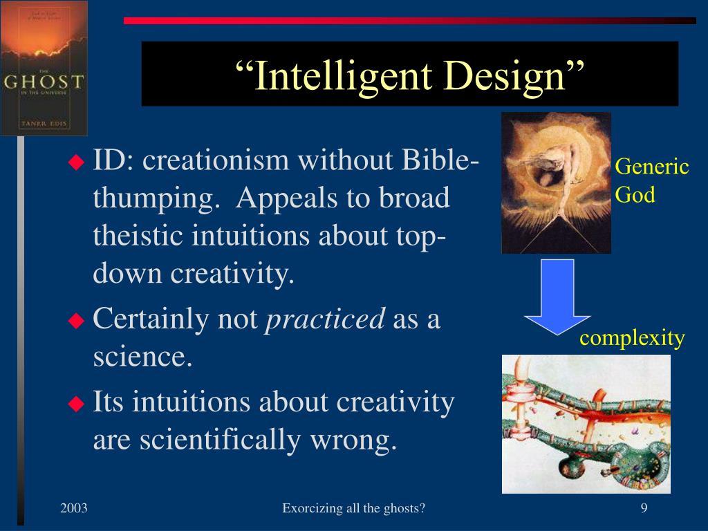 """Intelligent Design"""