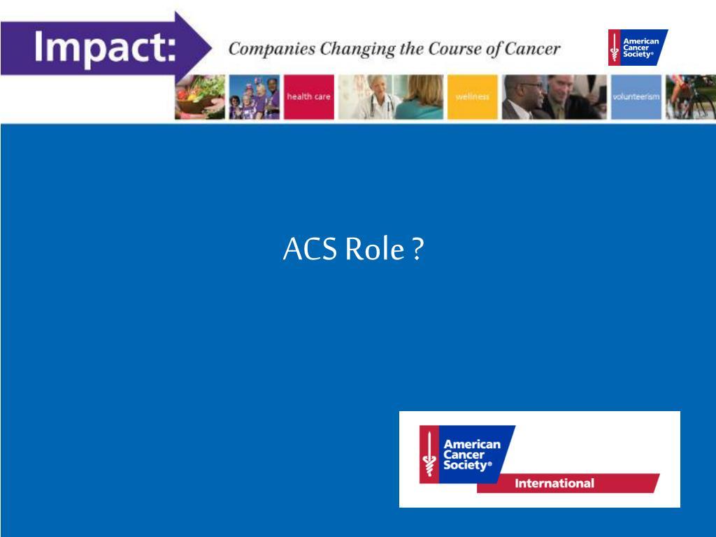 ACS Role ?