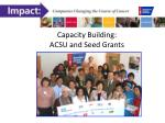 capacity building acsu and seed grants
