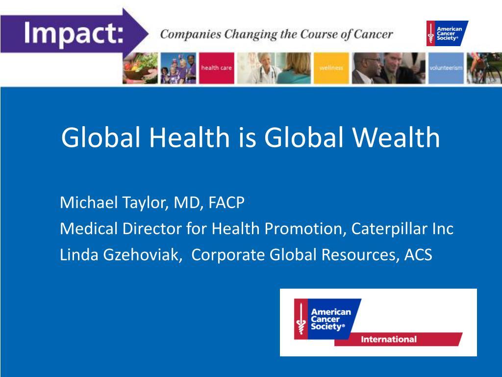 Global Health is Global Wealth