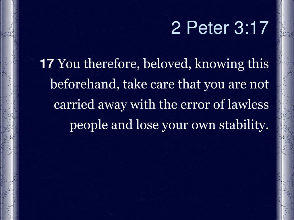 2 Peter 3:17