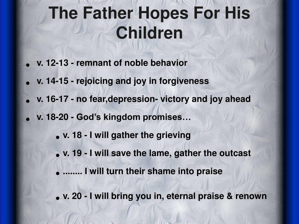 The Father Hopes For His Children