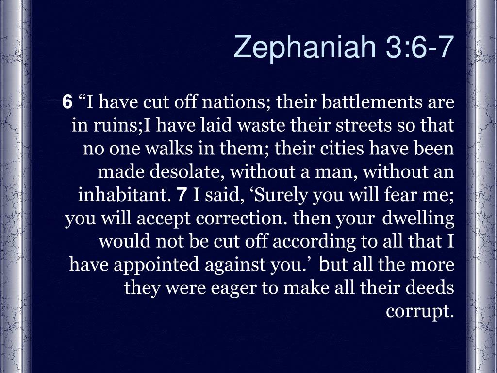 Zephaniah 3:6-7