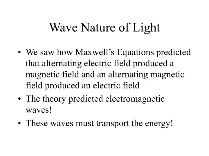 Wave nature of light1