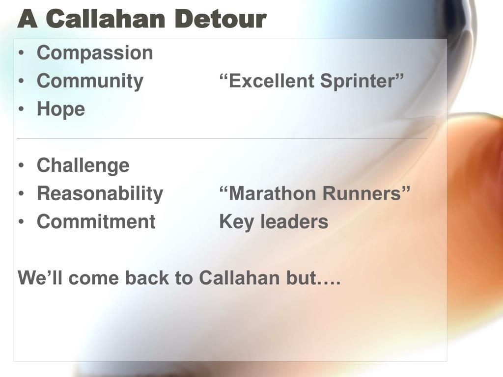 A Callahan Detour