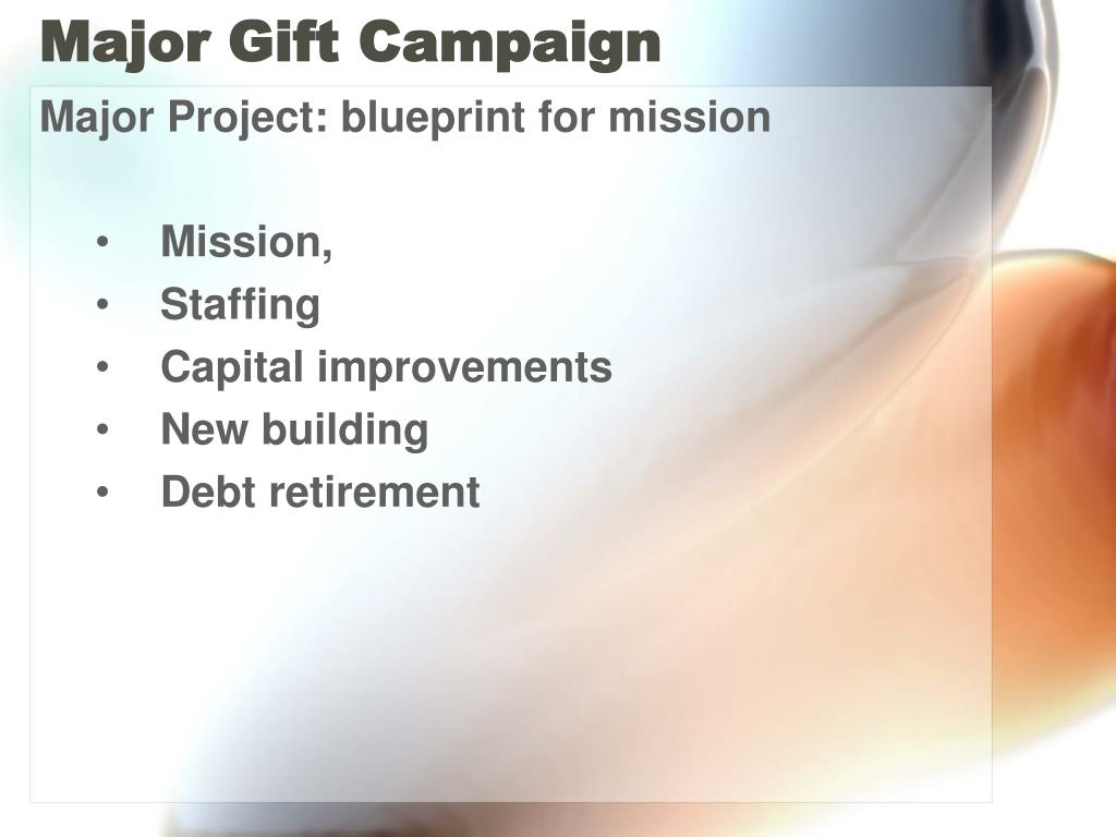 Major Gift Campaign
