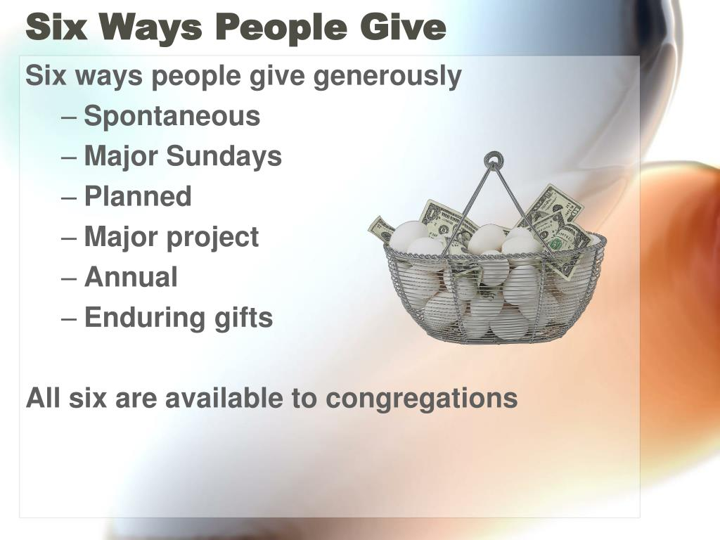 Six Ways People Give