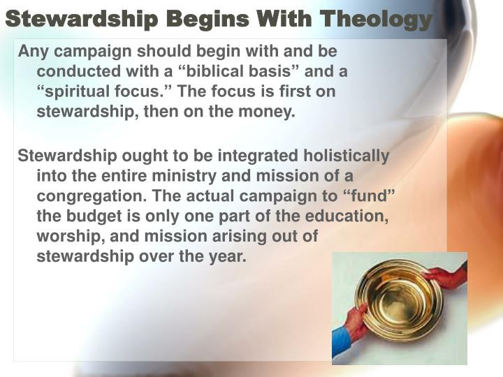 Stewardship begins with theology l.jpg