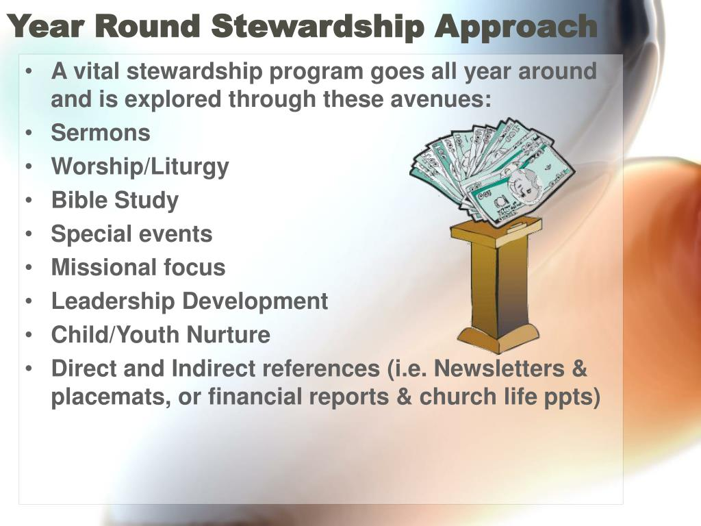 Year Round Stewardship Approach