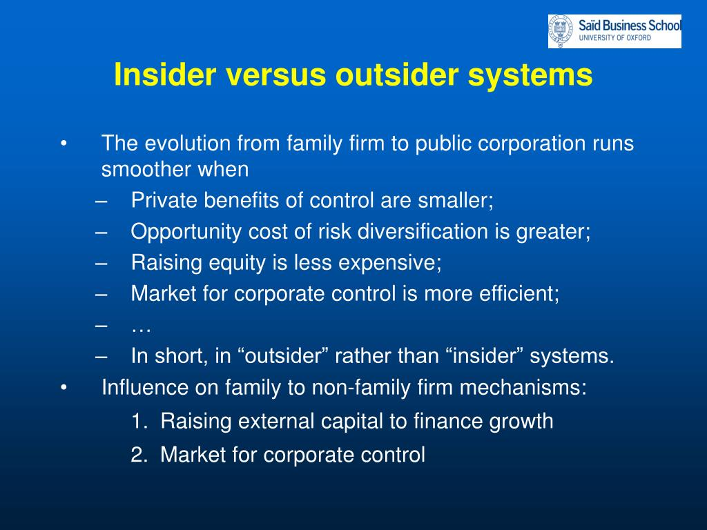 Insider versus outsider systems