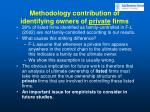 methodology contribution of identifying owners of private firms50