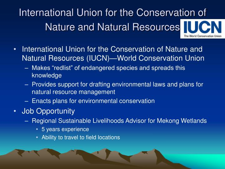 International Union for the Conservation of Nature and Natural Resources