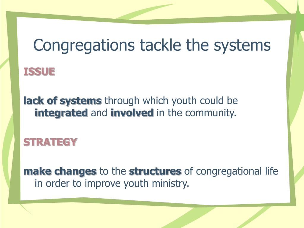 Congregations tackle the systems
