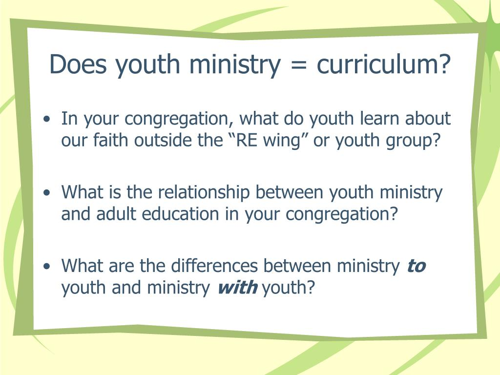 Does youth ministry = curriculum?