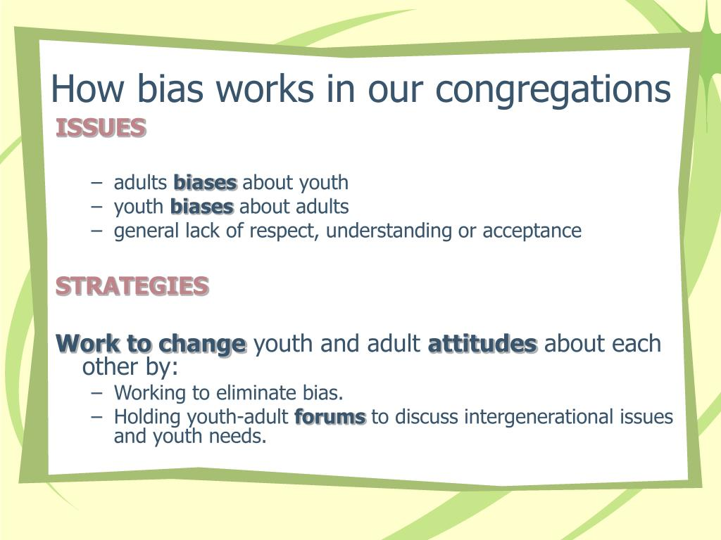 How bias works in our congregations